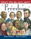 Whats The Big Deal About Freedom