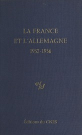 La France Et L Allemagne 1932 1936