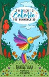 The Secret Of Colorie The Hummingbird