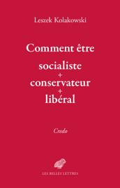 Comment être « socialiste-conservateur-libéral »