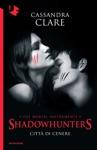 Shadowhunters - 2 Citt Di Cenere