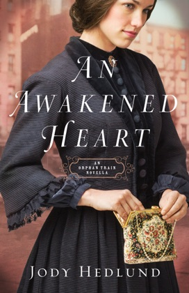 An Awakened Heart (Orphan Train)