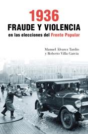 Download 1936. Fraude y violencia en las elecciones del Frente Popular