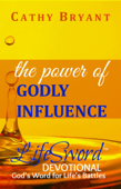 The Power of Godly Influence