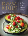 Raw-Vitalize The Easy 21-Day Raw Food Recharge