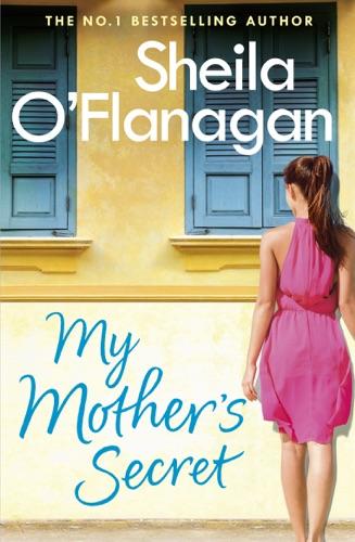 Sheila O'Flanagan - My Mother's Secret