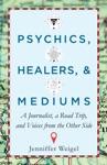 Psychics Healers  Mediums