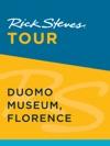 Rick Steves Tour Duomo Museum Florence