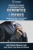 Técnicas de Vendas e Atendimento para Gerentes Líderes Book Cover