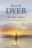 Tus zonas mágicas - Wayne W. Dyer