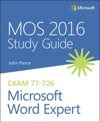 MOS 2016 Study Guide For Microsoft Word Expert 1e