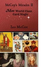 Mccoy S Miracles Ii More World Class Card Magic