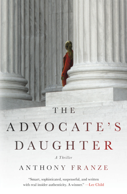 The Advocate's Daughter - Anthony Franze book