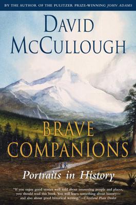 Brave Companions - David McCullough book
