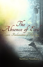 The Absence Of Evil: Love's Reclamation Of The Soul