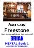 Brian: Mental Book 1