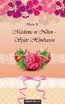Madame In Nten - Spte Himbeeren