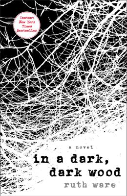 In a Dark, Dark Wood - Ruth Ware book