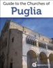 Guide to the Churches of Puglia (Italy)