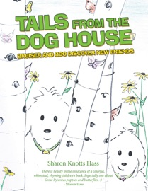 TAILS FROM THE DOG HOUSE