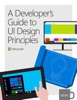 A Developer's Guide to UI Design Principles