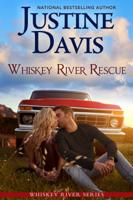 Justine Davis - Whiskey River Rescue artwork