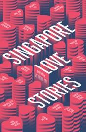 SINGAPORE LOVE STORIES