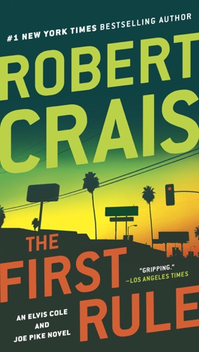 Robert Crais - The First Rule