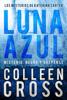 Colleen Cross - Luna Azul : Misterio, negra y suspense ilustración