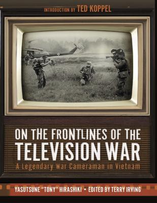 On the Frontlines of the Television War - Yasutsune Hirashiki book