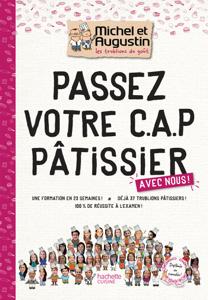 Passez votre CAP de Pâtisserie avec Michel et Augustin La couverture du livre martien