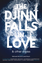 The Djinn Falls in Love and Other Stories book