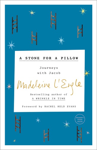 Madeleine L'Engle & Lindsay Lackey - A Stone for a Pillow