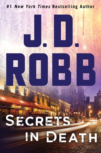 J. D. Robb - Secrets in Death