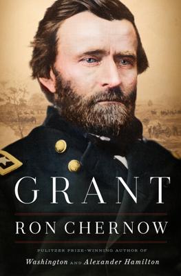 Grant - Ron Chernow book