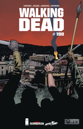 Robert Kirkman, Charlie Adlard & Stefano Gaudiano - Walking Dead #190