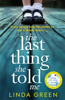 Linda Green - The Last Thing She Told Me artwork