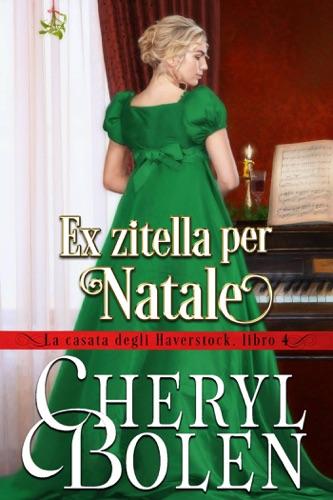 Cheryl Bolen - Ex zitella per Natale