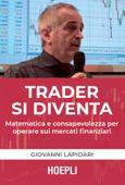 Trader si diventa Book Cover