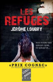 Les Refuges - Prix Cognac 2019 du meilleur roman francophone Par Les Refuges - Prix Cognac 2019 du meilleur roman francophone