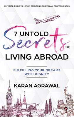 7 Untold Secrets of Living Abroad