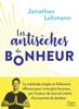 Jonathan Lehmann - Les Antisèches du Bonheur illustration