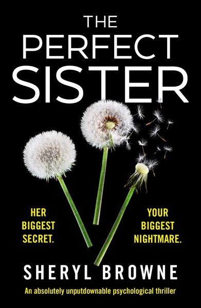 The Perfect Sister - Sheryl Browne book cover