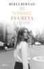 Berta Bernad Cifuentes - Mi nombre es Greta Godoy portada