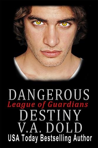 Dangerous Destiny - V.A. Dold - V.A. Dold