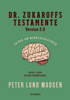 Peter Lund Madsen - Dr. Zukaroffs testamente. Version 2.0. artwork