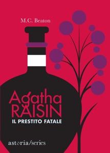 Agatha Raisin – Il prestito fatale da M.C. Beaton