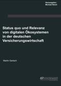 Status quo und Relevanz von digitalen Ökosystemen in der deutschen Versicherungswirtschaft