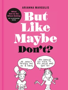 But Like Maybe Don't? Book Cover