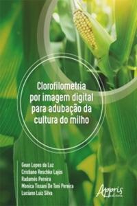 Clorofilometria Por Imagem Digital Para Adubação da Cultura do Milho Book Cover